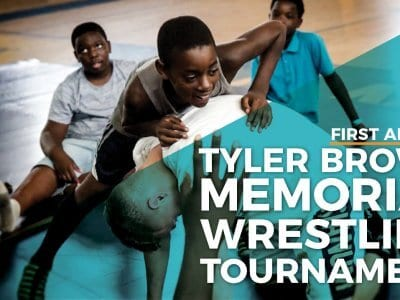 Announcing the First Annual Tyler Brown Memorial Wrestling Tournament